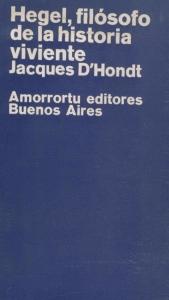 Hegel, filósofo de la historia viviente
