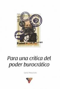 Para una crítica del poder burocrático