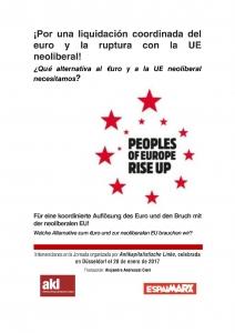 ¡Por una liquidación coordinada del euro y la ruptura con la UE neoliberal! : ¿qué alternativa al €uro y a la UE neoliberal necesitamos?