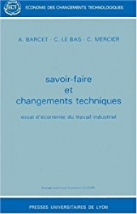 Savoir-faire et changements techniques : essai d'économie du travail industriel