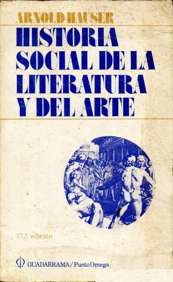 Historia social de la literatura y del arte