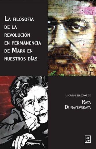 La filosofía de la revolución en permanencia de Marx en nuestros días