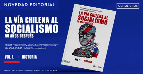 La vía chilena al socialismo. 50 años después